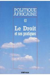 Politique africaine - 040 - Le Droit et ses pratiques