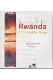 KANIMBA MISAGO Celestin, MESAS Thierry - Les arts du feu au Rwanda: poterie et fer forgé