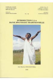 NKULIKIYINKA Jean-Baptiste - Introduction à la danse traditionnelle rwandaise