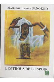 SANOKHO Mamadou Lamine - Les trous de l'espoir