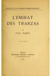 MARTY Paul - L'émirat des Trarzas
