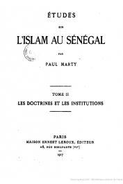 MARTY Paul - Etudes sur l'Islam au Sénégal. Tome II: Les doctrines et les institutions