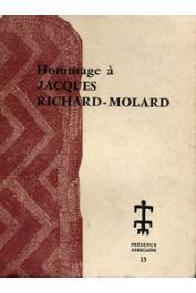 Présence Africaine - 15, RICHARD-MOLARD Jacques - Hommage à Jacques Richard-Molard 1913-1951