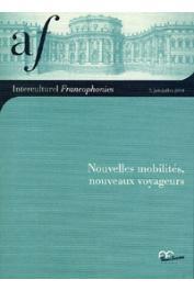 Interculturel Francophonies - 05 - Nouvelles mobilités, nouveaux voyageurs