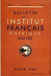 Bulletin de l'IFAN - Série A et B - Tome 15 - n°2 - Avril 1953
