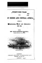 WADDELL Hope Masterton, (Rev.) - Twenty Nine Years in the West Indies and Central Africa: A Review of Missionary Work and Adventure. 1829-1858