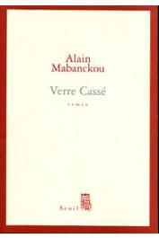 MABANCKOU Alain - Verre cassé