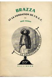 MARAN René - Brazza et la fondation de l'A.E.F.