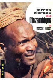 BALSAN François - Terres vierges au Mozambique