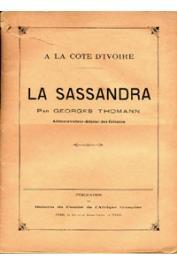 THOMANN Georges - A la Côte d'Ivoire: La Sassandra