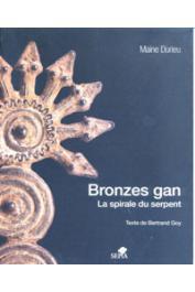 DURIEU Maine, GOY Bertrand - Bronzes Gan. La spirale du serpent