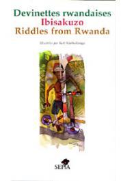 MESAS Thierry, KANKOLONGO Kofi - Devinettes rwandaises / Ibisakuzo / Riddles from Rwanda