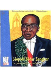 TSHITENGE LUBABU MUITUBILE K., EPANYA Christian - Léopold Sédar Senghor. Le poète-Président du Sénégal