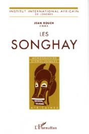 ROUCH Jean - Les Songhay