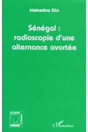 DIA Mamadou - Sénégal. Radioscopie d'une alternance avortée