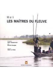 BERGOUNHOUX Didier, DEPAGNE Rinaldo - Mali. Les maîtres du fleuve