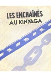 DUFAYS Felix, DE MOOR Vincent - Au Kinyaga. Les enchaînés