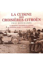 DESCHAMPS Eric - La cuisine des croisières Citroën