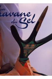 DORTES MicheL, ELBAZ Caroline - La caravane du sel