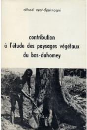 MONDJANNAGNI Alfred - Contribution à l'étude des paysages végétaux du Bas-Dahomey