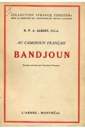 ALBERT R.P.A. (S.CJ.) - Au Cameroun français. Bandjoun