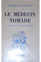 ORLANDINI Pierre - Le médecin nomade