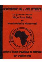 OUGOUMALA SARE Ngouma - La guerre entre Ndje Fara Ndje et Hambodedjo Hammadi