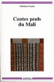 SEYDOU Christiane - Contes peuls du Mali
