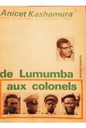 KASHAMURA Anicet - De Lumumba aux Colonels