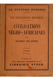 DELAFOSSE Maurice - Civilisations négro-africaines