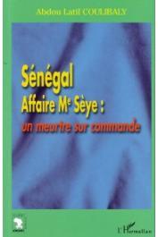 COULIBALY Abdou Latif - Sénégal affaire Me Sèye: un meurtre sur commande