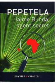 PEPETELA - Jaime Bunda, agent secret