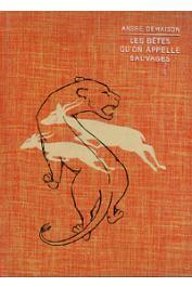 DEMAISON André - Les bêtes qu'on appelle sauvages