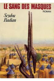 BADIAN Seydou - Le sang des masques