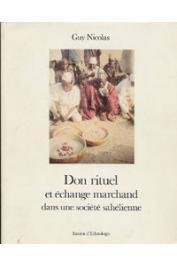 NICOLAS Guy - Don rituel et échange marchand dans une société sahélienne