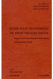 Etudes Nigériennes - 22, NICOLAS Guy, DOUMESCHE H., MOUCHE M. dan - Etude socio-économique de deux villages hausa. Enquête en vue d'un aménagement hydro-agricole. Vallée de Maradi. Niger
