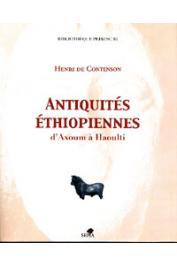 CONTENSON Henri de - Antiquités éthiopiennes d'Axoum à Haoulti