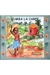 ABT Véronique, LOUIS David - Kumba la carpe. Contes du Sénégal