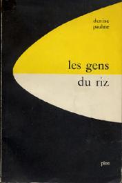 PAULME Denise - Les gens du riz. Kissi de Haute Guinée française