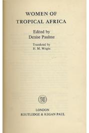 PAULME Denise, (éditeur) - Women of Tropical africa