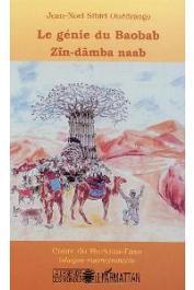 SIBIRI OUEDRAOGO Jean-Noël - Le génie du baobab - Zin Damba Naab. Contes du Burkina Faso