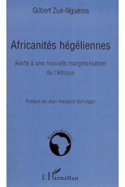 ZUE-NGUEMA Gilbert - Africanités hégéliennes