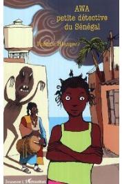 BLAZQUEZ Fabrice - Awa petite détective du Sénégal