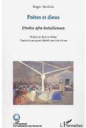BASTIDE Roger - Poètes et Dieux. Etudes afro-brésiliennes