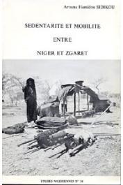 Etudes Nigériennes - 34, SIDIKOU Arouna Hamidou - Sédentarité et mobilité entre Niger et Zgaret