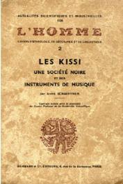 SCHAEFFNER André - Les Kissi, une société noire et ses instruments de musique