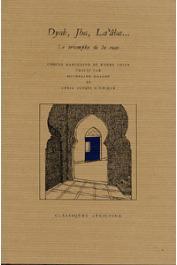 GALLEY Micheline, SINACEUR Zakia Iraqui (traduction et présentation de) - Dyab, Jha, La'aba… Le triomphe de la ruse?. Contes marocains du fonds Colin