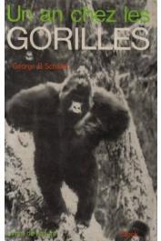 SCHALLER George B. - Un an chez les gorilles