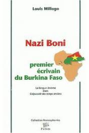 MILLOGO Louis - Nazi Boni, premier écrivain du Burkina Faso. La langue bwamu dans Crépuscule des Temps anciens