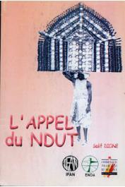 DIONE Salif - L'appel du Ndut ou l'initiation des garçons seereer